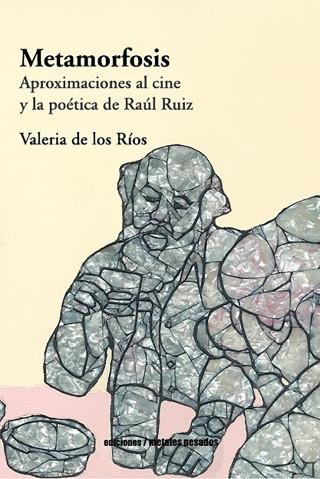 Valeria de los Ríos Escobar: Metamorfosis