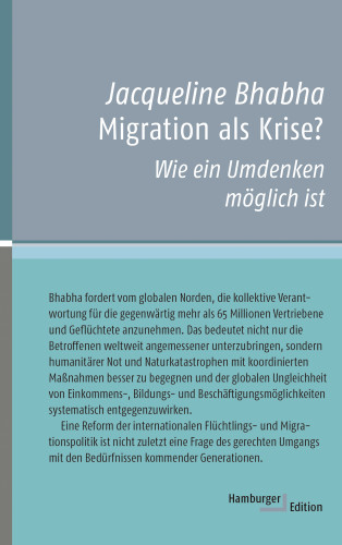 Jacqueline Bhabha: Migration als Krise?