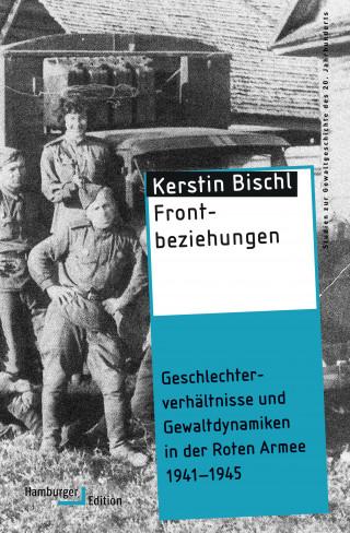 Kerstin Bischl: Frontbeziehungen