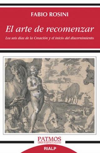 Fabio Rosini: El arte de recomenzar