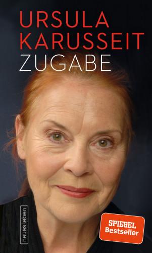 Ursula Karusseit: Zugabe