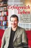 Georg Fraberger: Erfolgreich lieben