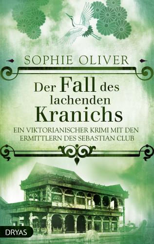 Sophie Oliver: Der Fall des lachenden Kranichs