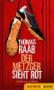 Thomas Raab: Der Metzger sieht rot