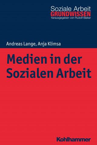 Andreas Lange, Anja Klimsa: Medien in der Sozialen Arbeit