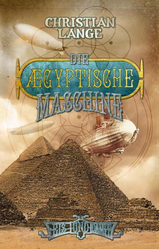 Christian Lange: Die ægyptische Maschine