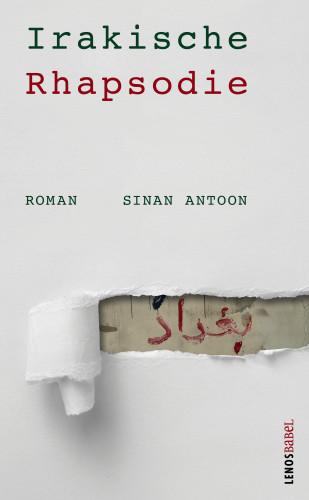 Sinan Antoon: Irakische Rhapsodie