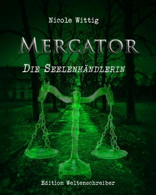 Nicole Wittig: Mercator
