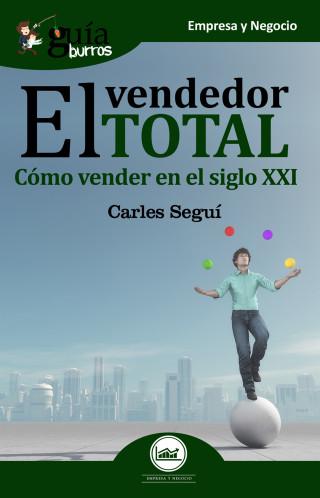 Josep Carles García Seguí: GuíaBurros: El vendedor total