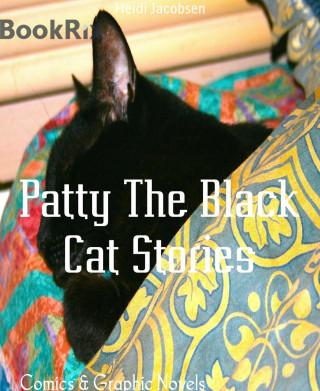 Heidi Jacobsen: Patty The Black Cat Stories