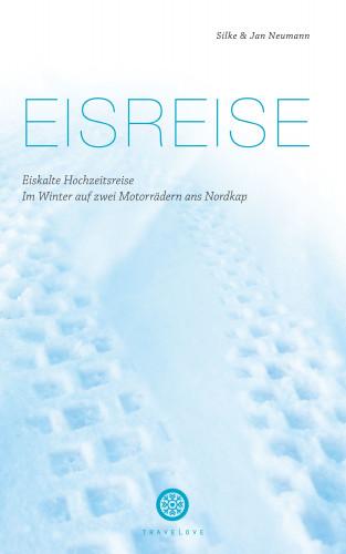 Silke Neumann, Jan Neumann: Eisreise