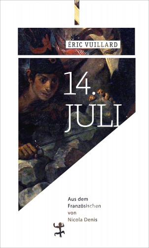 Éric Vuillard: 14. Jul