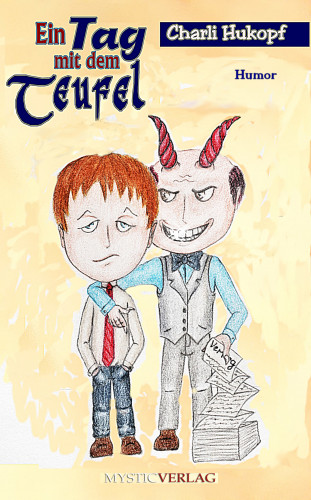 Charli Hukopf: Ein Tag mit dem Teufel