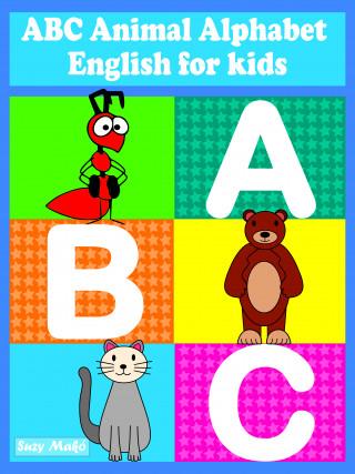 Suzy Makó: ABC Animal Alphabet