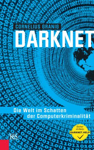 Cornelius Granig: Darknet