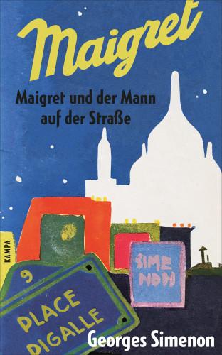 Georges Simenon: Maigret und der Mann auf der Straße