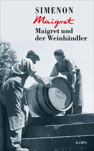 Georges Simenon: Maigret und der Weinhändler