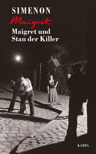 Georges Simenon: Maigret und Stan der Killer