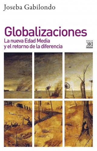 Joseba Gabilondo: Globalizaciones