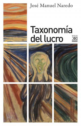 José Manuel Naredo: Taxonomía del lucro