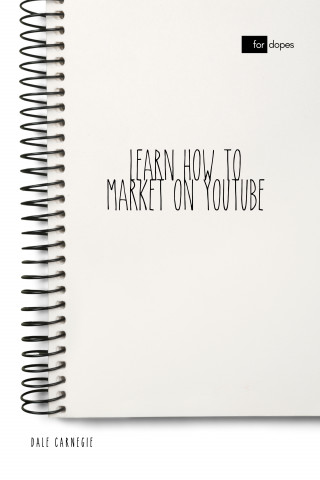 Dale Carnegie: Learn How to Market on YouTube
