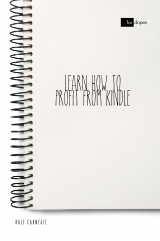 Dale Carnegie: Learn How to Profit from Kindle