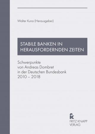Stabile Banken in herausfordernden Zeiten