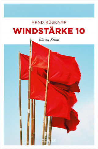 Arnd Rüskamp: Windstärke 10