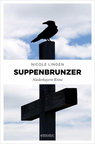 Nicole Lingen: Suppenbrunzer