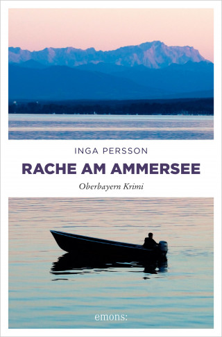 Inga Persson: Rache am Ammersee