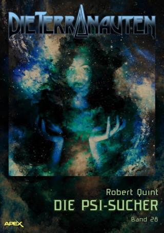 Robert Quint: DIE TERRANAUTEN, Band 28: DIE PSI-SUCHER