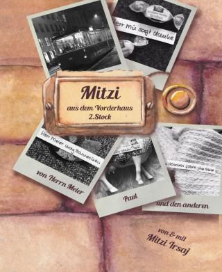 Mitzi Irsaj: Mitzi aus dem Vorderhaus, 2. Stock