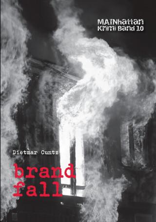 Dietmar Cuntz: brandfall