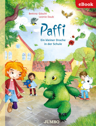 Bettina Göschl, Leonie Daub: Paffi. Ein kleiner Drache in der Schule