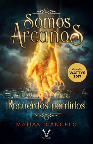 Matías D'Angelo: Somos Arcanos