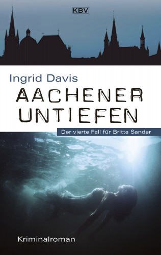 Ingrid Davis: Aachener Untiefen