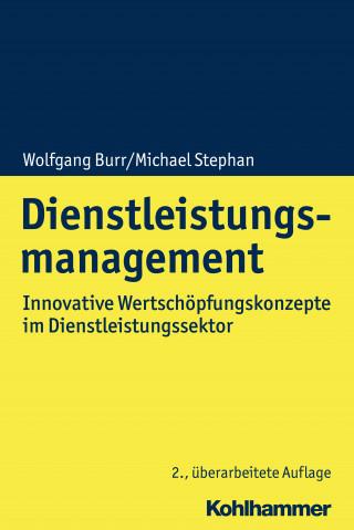 Wolfgang Burr, Michael Stephan: Dienstleistungsmanagement