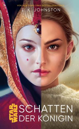 Emily Kate Johnston: Star Wars: Schatten der Königin