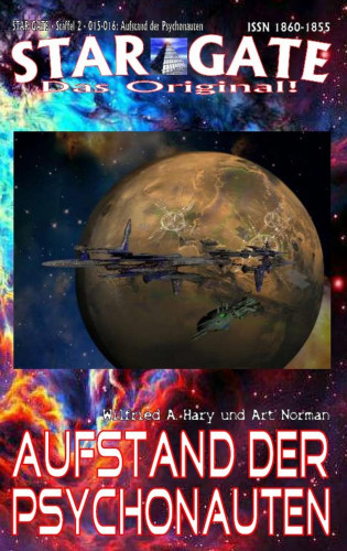 Wilfried A. Hary, Art Norman: STAR GATE – Staffel 2 – 015-016: Aufstand der Psychonauten