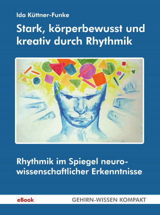 Ida Küttner-Funke: Stark, körperbewusst und kreativ durch Rhythmik