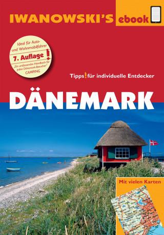 Dirk Kruse-Etzbach, Ulrich Quack: Dänemark - Reiseführer von Iwanowski