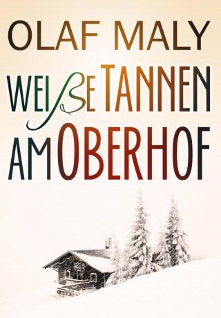 Olaf Maly: Weiße Tannen am Oberhof