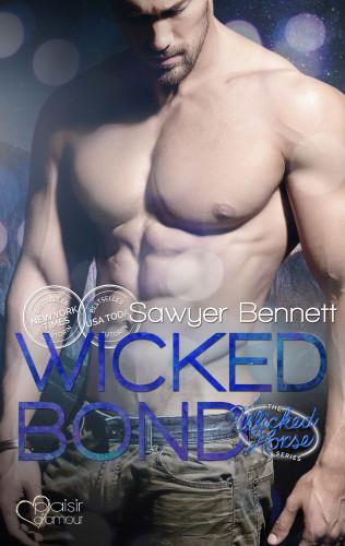 Sawyer Bennett: The Wicked Horse 5: Wicked Bond