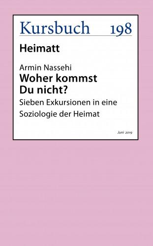 Armin Nassehi: Woher kommst Du nicht?