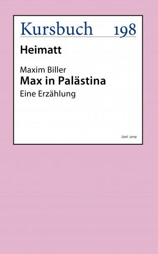 Maxim Biller: Max in Palästina