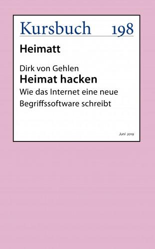Dirk von Gehlen: Heimat hacken