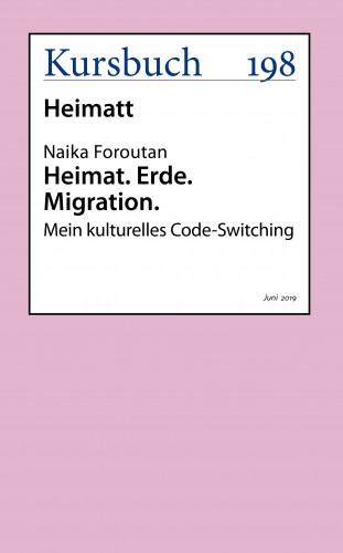 Naika Foroutan: Heimat. Erde. Migration.