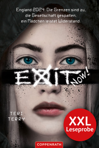 Teri Terry: XXL-Leseprobe: EXIT NOW!