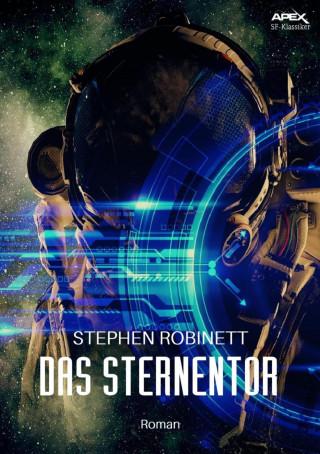 Stephen Robinett: DAS STERNENTOR