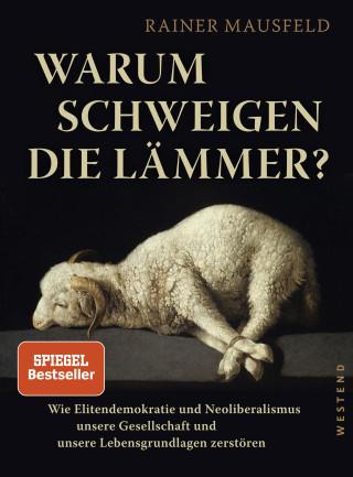 Rainer Mausfeld: Warum schweigen die Lämmer?